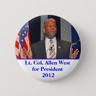 Button, Lt. Col. Allen West for President 2012 6 Cm Round Badge
