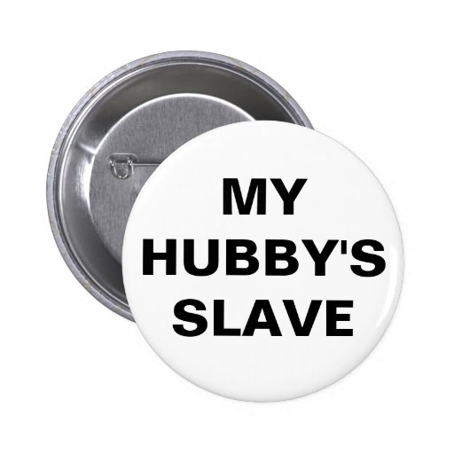 Button My Hubby's Slave