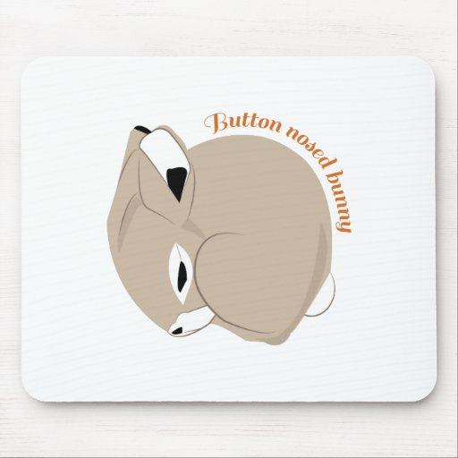 Button Nosed Bunny Mousepads