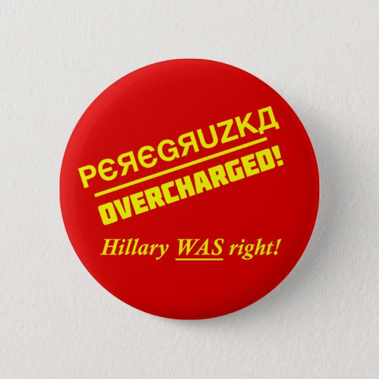 Button - Overcharged - Clinton