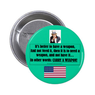 Button Pin w/ Uncle Sam-it's better to have