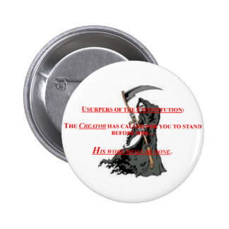 Button Pin w Usupers Beware w Grim Reaper