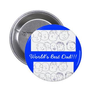 Button/pin- World's Best Dad!!! 6 Cm Round Badge