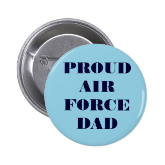 Button Proud Air Force Dad