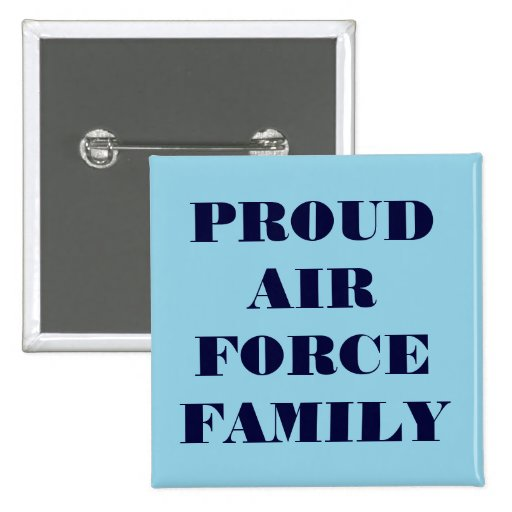 Button Proud Air Force Family