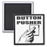 Button Pusher Funny T-shirts Gifts Magnets