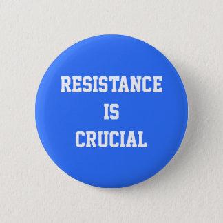 Button: resistance 6 cm round badge