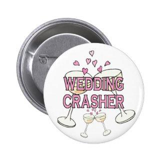 Button: Wedding Crasher 6 Cm Round Badge