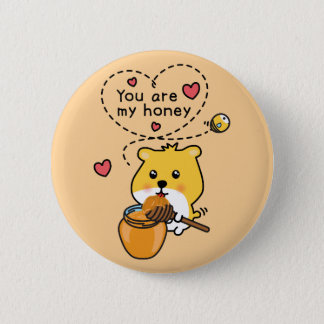 button – you are my honey