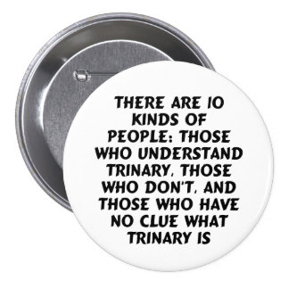 Buttons3) There are 10 kinds...trinary (large) 7.5 Cm Round Badge