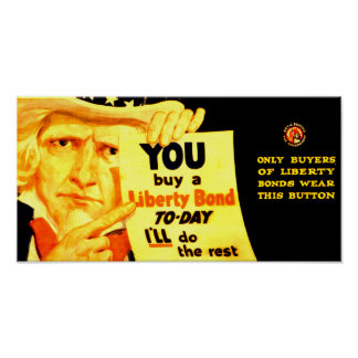 Buy A 1917 Liberty Bond Today ! Poster