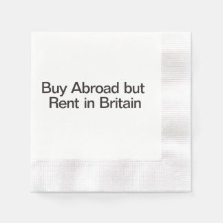 Buy Abroad but Rent in Britain.ai Disposable Napkin