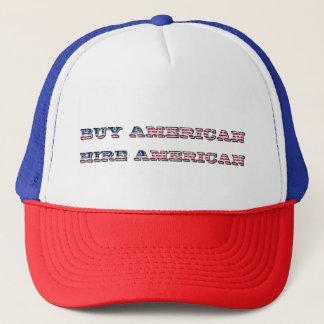 Buy American Hire American Quote Trump Patriot Trucker Hat