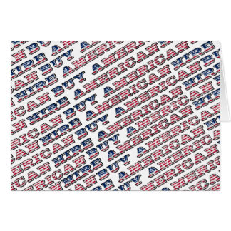 Buy American Hire American Quote Trump Patriotic Card