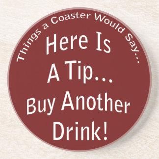 Buy Another Drink Dark Coaster