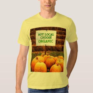 Buy Local - Choose Organic T-shirt
