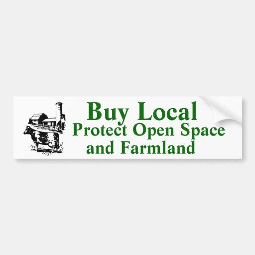 Buy Local Protect Open Space and Farmland Bumper Sticker