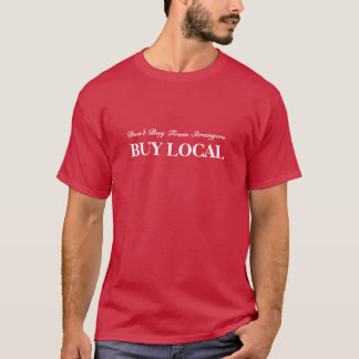 Buy Local T-Shirt
