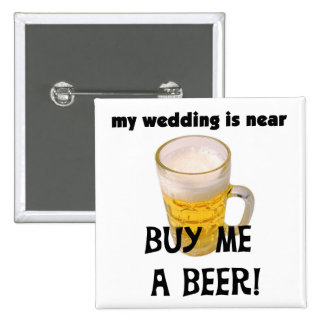 Buy Me a Beer Bachelor Party Tshirts and Gifts 15 Cm Square Badge