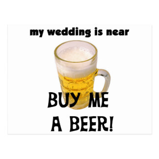 Buy Me a Beer Bachelor Party Tshirts and Gifts Postcard