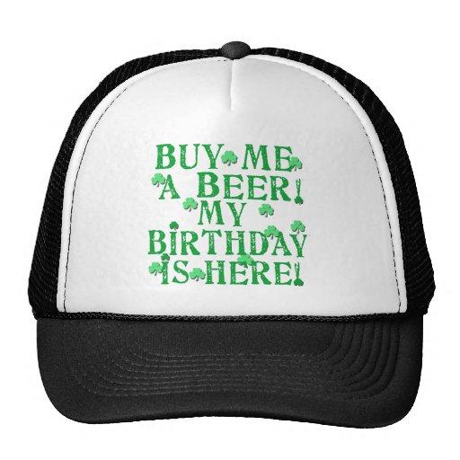 Buy Me a Beer My Birthday is Here Trucker Hat