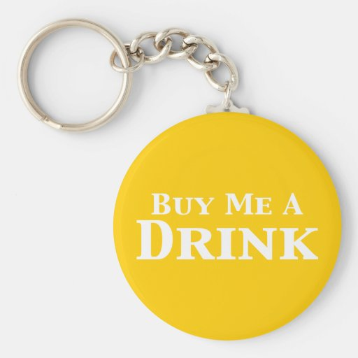 Buy Me A Drink Gifts Keychain