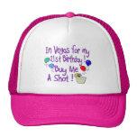 Buy Me A Shot 2 Trucker Hats