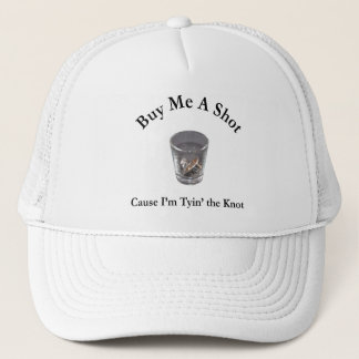 Buy Me a Shot Bachelor or Bachelorette Party Trucker Hat