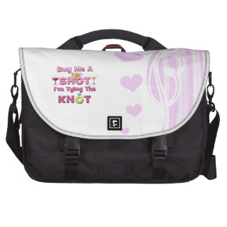 buy me a shot i m tying the knot sayings quotes computer bag