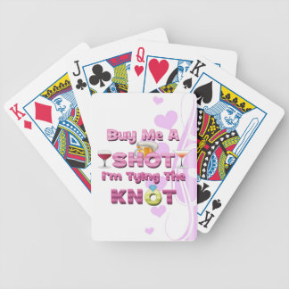 buy me a shot i m tying the knot sayings quotes card deck