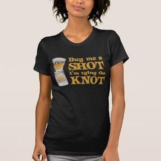 Buy me a Shot t-shirt