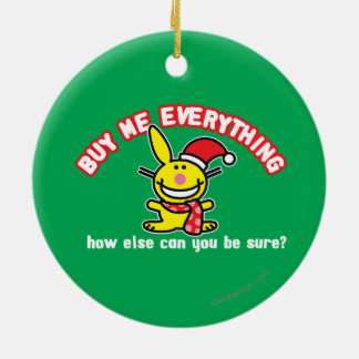 Buy Me Everything Christmas Ornament