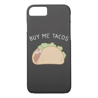 Buy Me Tacos iPhone 8/7 Case