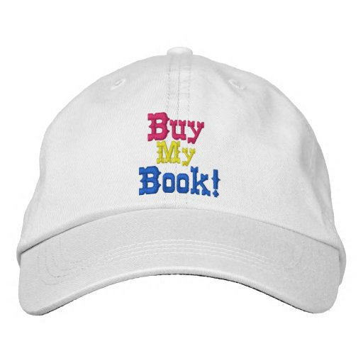 Buy My Book Embroidered cap Embroidered Baseball Cap