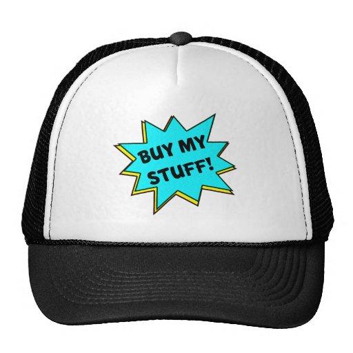 Buy My Stuff! (Blue) Trucker Hats