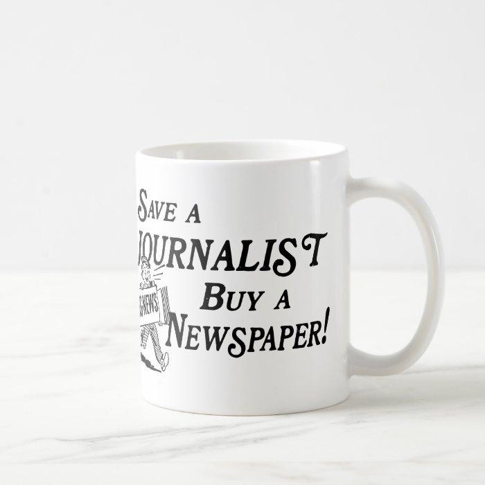 Buy Newspaper Save Journalist Mug