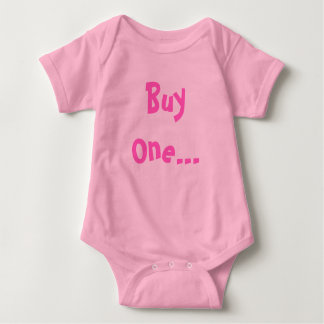 Buy One... Baby Bodysuit