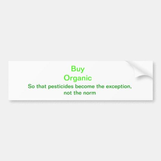 Buy Organic Bumper Sticker