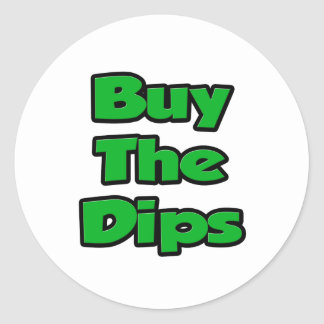 Buy The Dips Round Sticker
