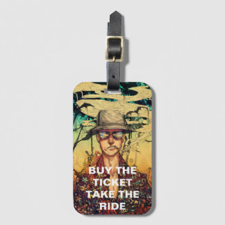 Buy The Ticket Luggage Tag