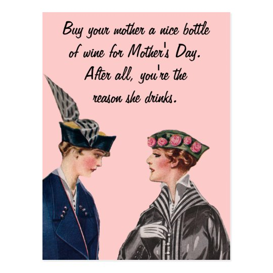 Buy Your Mother A Bottle Of Wine Postcard