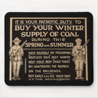Buy Your Winter Supply of Coal Vintage - WWI Mouse Mat