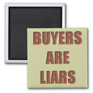 Buyers are Liars Square Magnet
