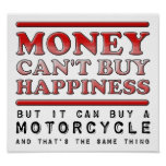 Buying Happiness Motorcycle Funny Poster