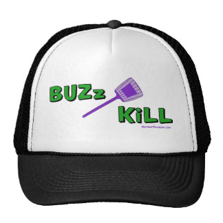 Buzz Kill Cap