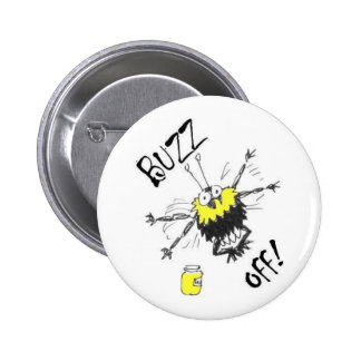 Buzz Off! Button Badge