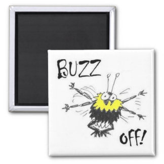 Buzz Off! Fridge Magnet
