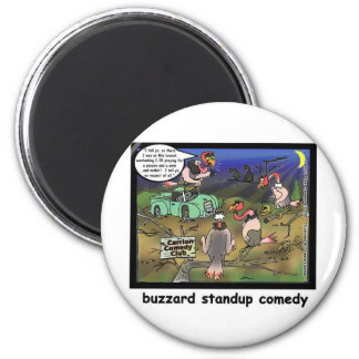 Buzzard Comedy Clubs Funny Cartoon Gifts & Tees 6 Cm Round Magnet