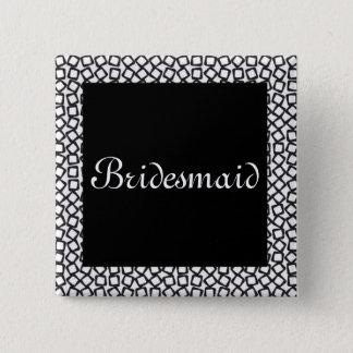 BW Bridesmaid 15 Cm Square Badge