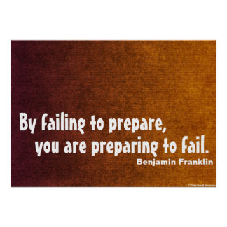 By failing to prepare poster